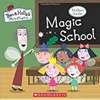 Magic School (Ben & Holly's Little Kingdom)