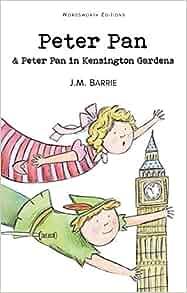 Peter Pan (In Kensington Gardens ) (Wordsworth Children's Classics