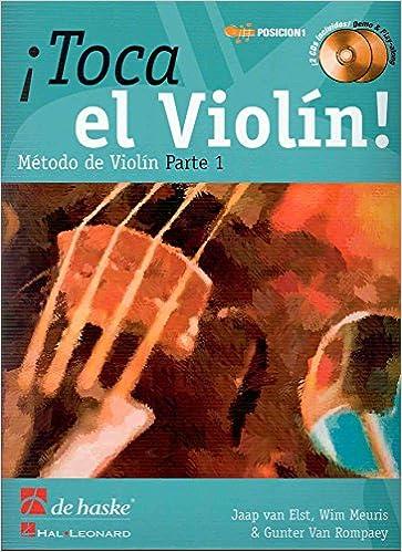 DE HASKE - Toca el Violin Vol.1 (Metodo) para Violin (Inc. 2 CD) (Elst/Meuris/Van Rompaey)