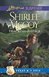 Tracking Justice (Love Inspired Suspense)