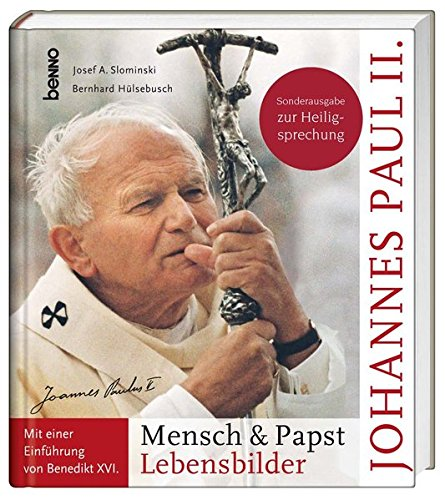 johannes-paul-ii-mensch-papst-lebensbilder