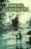 Absence, Luminescent, Valerie Martinez, 1884800238
