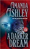 A Darker Dream, Amanda Ashley, 050552208X