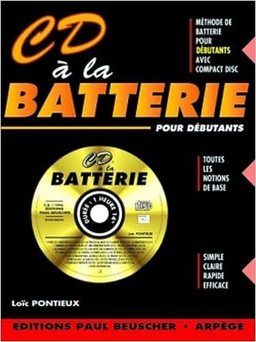 Livre gratuits en ligne Partition : CD a la batterie L. Pontieux pdf ebook