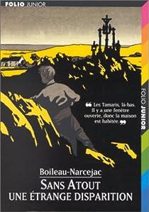 Les enquêtes de Sans Atout, tome 1 : Une étrange disparition par Boileau-Narcejac