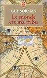 Le monde est ma tribu par Guy Sorman