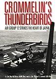 Crommelin's Thunderbirds, Roy W. Bruce and Charles R. Leonard, 1557505098