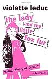 The Lady and the Little Fox Fur, Violette Leduc, 0720612179
