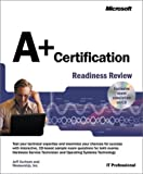 A+ Certification Readiness Review, Karney, James, 0735614245