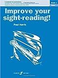 Piano: Grade 1 (Improve Your Sight-reading!)