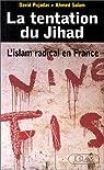 La tentation du Jihad : Islam radical en France par Pujadas