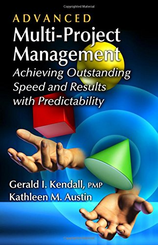 Advanced Multi-Project Management: Achieving Outstanding Speed and Results with Predictability