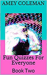 Fun Quizzes For Everyone: Book Two (Your Personality Unmasked 2) (English Edition)