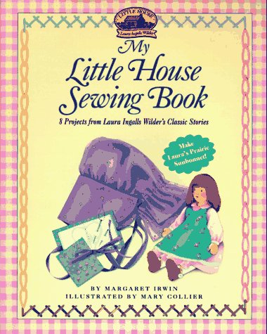 My Little House Sewing Book (Little House Merchandise)