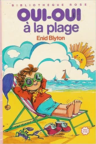 Oui Oui A La Plage Collection Bibliotheque Rose