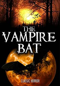 The Vampire Bat: Classic Horror