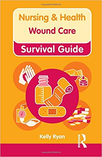 Wound Care Nursing And Health Survival Guides 9780273768838