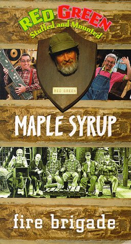 Red Green Show: Maple Syrup & Fire Brigade [VHS]