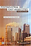 Postindustrial East Asian Cities, Shahid Yusuf and Kaoru Nabeshima, 0821356224