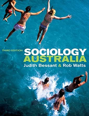 sociology australia judith bessant rob watts 3rd edition pdf