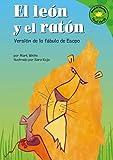 El leon y el raton: Versión de la fábula de Esopo (Read-it! Readers en Español: Fábulas) (Spanish Edition)