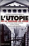 L'Utopie ou la mémoire du futur, De Thomas More à Lénine : Le Rêve éternel par Dilas-Rocherieux