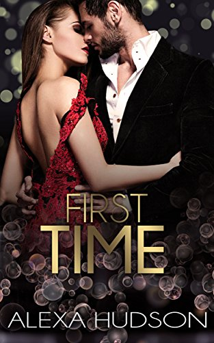 First Time (Book Two): Older Man Younger Woman Forbidden Virgin Romance - Men Women And The Mystery Of Love