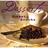 Desserts and Sweet Snacks: Rustic, Italian Style