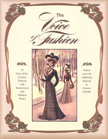 Edwardian Embroidery - The Voice of Fashion: 79 Turn-of-the-Century Patterns with Instructions and Fashion Plates