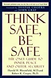 img - for Think Safe, Be Safe: The Only Guide to Inner Peace and Outer Security book / textbook / text book