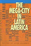img - for The Mega-city in Latin America by United Nations University (1996-12-27) book / textbook / text book