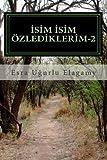 Isim Isim özlediklerim-2, Esra Ugurlu Elagamy, 1467983624