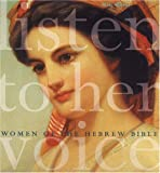 img - for Listen to Her Voice: Women of the Hebrew Bible by Miki Raver (2005-03-24) book / textbook / text book