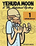 img - for Yehuda Moon and the Kickstand Cyclery, Vol. 1: Life on a Bicycle book / textbook / text book