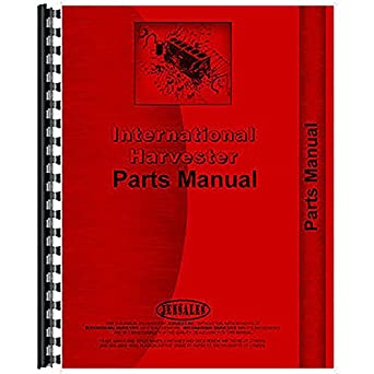 Amazon com: New Tractor Parts Manual For International