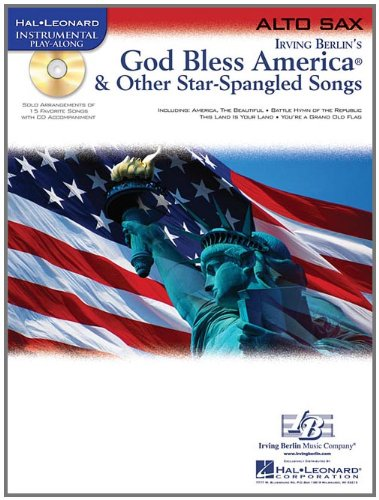 God Bless America & Other Star-Spangled Songs: for Alto Sax (Hal Leonard Instrumental (Sax Songs)