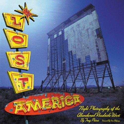 Lost America: The Abandoned Roadside West
