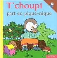 T'choupi part en pique-nique par Thierry Courtin