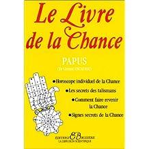 Le Livre de la chance (French Edition)
