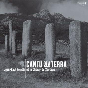 Jean-Paul Poletti - Cantu Di a Terra by Jean-Paul Poletti (2004-06 ...