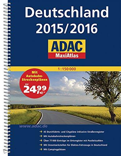 ADAC MaxiAtlas Deutschland 2015/2016 1:150 000 (ADAC Atlanten) Spiralbindung – 2. Januar 2015 3826422325 Karten / Stadtpläne / Europa Mitteleuropa Deutschland; Autoatlas