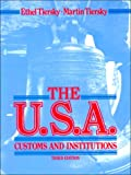 The U. S. A. Customs and Institutions 9780139463853