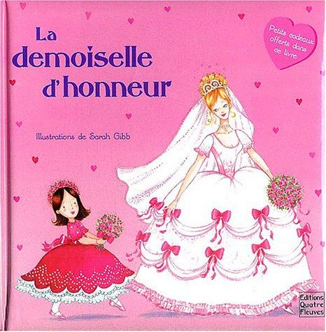 La demoiselle d'honneur (French Edition)