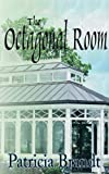The Octagonal Room, Patricia Brandt, 1589614186