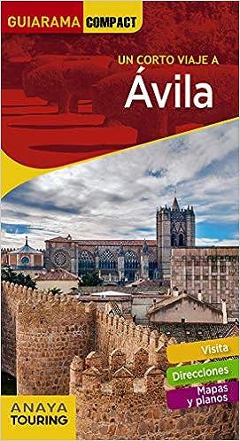 Ávila (GUIARAMA COMPACT - España): Amazon.es: Izquierdo, Pascual: Libros