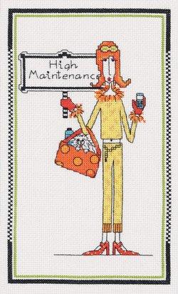 High Maintenance Counted Cross Stitch Kit