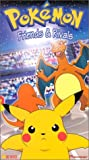 Pokemon - Friends and Rivals (Vol. 26) [VHS]