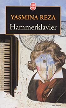 Hammerklavier - Yasmina Reza