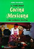 La Tradicional Cocina Mexicana, Adela Fernandez, 9683802036