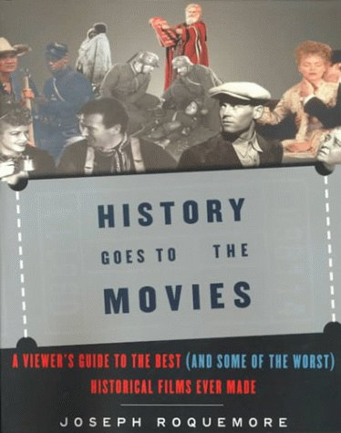 History Goes to the Movies: A Viewer's Guide to the Best (and Some of the Worst) Historical Films Ever - Review Film Stone Made Of